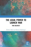 The Legal Power to Launch War: Who...