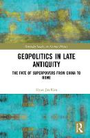 Geopolitics in Late Antiquity: The...