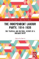 The Independent Labour Party, 1914-1939