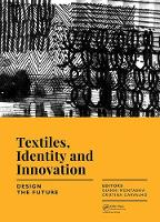 Textiles, Identity and Innovation:...