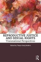 Reproductive Justice and Sexual...