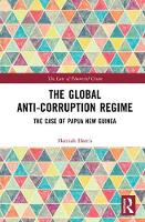 The Global Anti-Corruption Regime: ...
