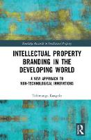 Intellectual Property Branding in the...