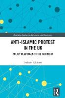 Anti-Islamic Protest in the UK: ...