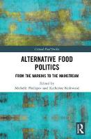Alternative Food Politics: From the...