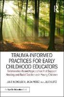 Trauma-Informed Practices for Early...