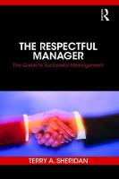 The Respectful Manager: The Guide to...