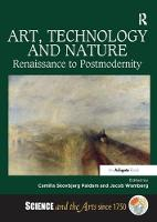 Art, Technology and Nature:...
