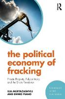 The Political Economy of Fracking:...