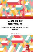 Managing the Marketplace: Reinventing...