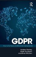 GDPR: How To Achieve and Maintain...