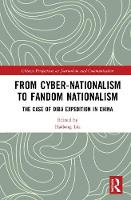 From Cyber-Nationalism to Fandom...