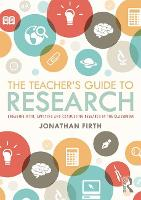 The Teacher's Guide to Research:...