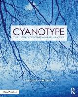 Cyanotype: The Blueprint in...