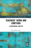 Teachers' Work and Emotions: A...