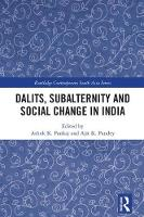 Dalits, Subalternity and Social ...