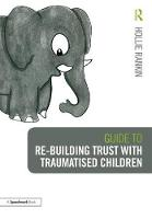 Guide to Re-building Trust with...