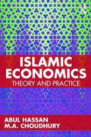 Islamic Economics: Theory and Practice