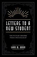 Letters to a New Student: Tips to...