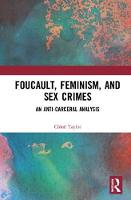 Foucault, Feminism, and Sex Crimes: ...