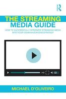 The Streaming Media Guide: How to...