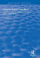 Using the Bodies of the Dead: Legal,...