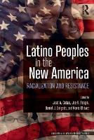 Latino Peoples in the New America:...