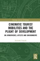Cinematic Tourist Mobilities and the...