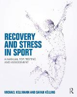Recovery and Stress in Sport: A ...