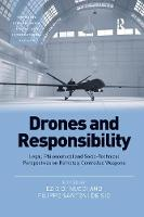 Drones and Responsibility: Legal,...
