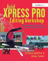 Avid Xpress Pro Editing Workshop