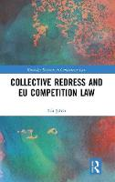 Collective Redress and EU Competition...