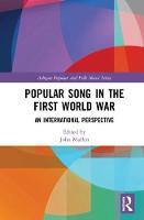 Popular Song in the First World War:...