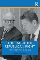The Rise of the Republican Right: ...