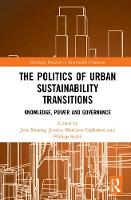 The Politics of Urban Sustainability...