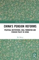 China's Pension Reforms: Political...