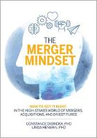 The Merger Mindset: How to Get It...