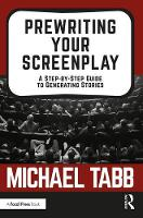 Prewriting Your Screenplay: A...
