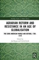 Agrarian Reform and Resistance in an...
