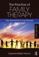 The Practice of Family Therapy: Key...