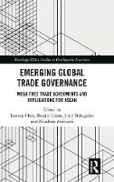 Emerging Global Trade Governance: ...