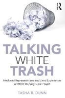 Talking White Trash: Mediated...