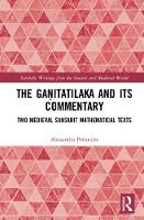 The Ganitatilaka and its Commentary:...