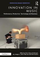 Innovation in Music: Performance,...