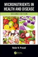 Micronutrients in Health and Disease,...