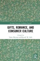 Gifts, Romance, and Consumer Culture