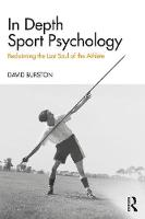 In Depth Sport Psychology: Reclaiming...