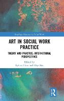 Art in Social Work Practice: Theory...