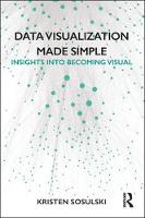 Data Visualization Made Simple:...