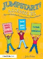 Jumpstart! Assemblies: Ideas and...